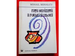 Fata nevazuta a formei si culorii, Mihail Mihalcu, Autograf
