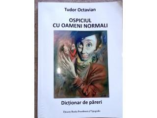 Ospiciul cu oameni normali, Tudor Octavian
