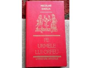 Pe urmele lui Orfeu, Nicolae Dabija