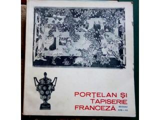 Portelan si tapiserie franceza, 1987