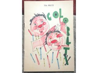 Colorati, Tia Peltz, Autograf